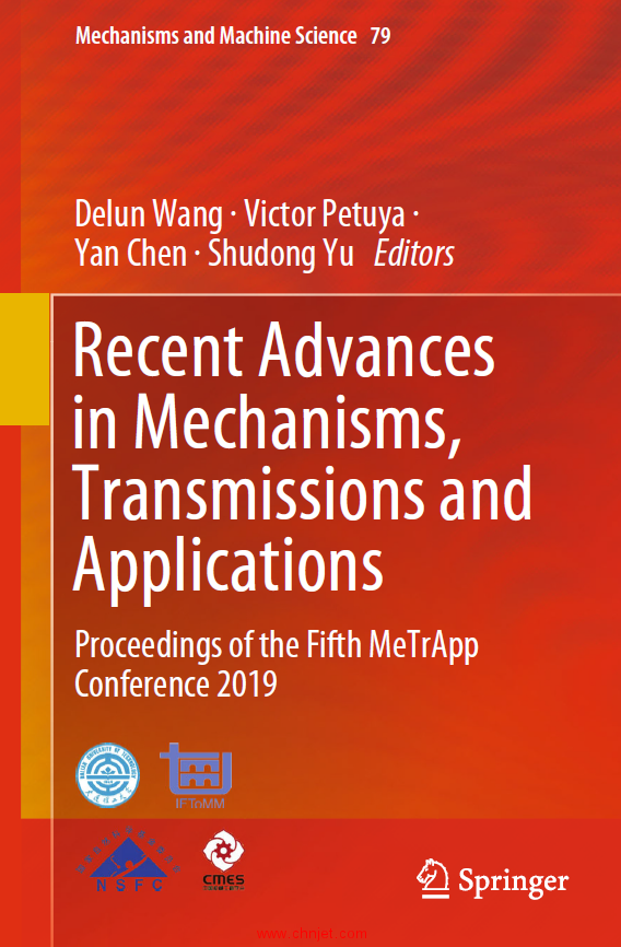 《Recent Advances in Mechanisms,Transmissions and Applications:Proceedings of the Fifth MeTrApp Con ...