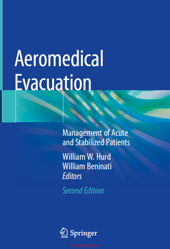 《Aeromedical Evacuation:Management of Acute and Stabilized Patients》第二版