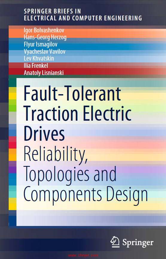 《Fault-Tolerant Traction Electric Drives:Reliability, Topologies and Components Design》